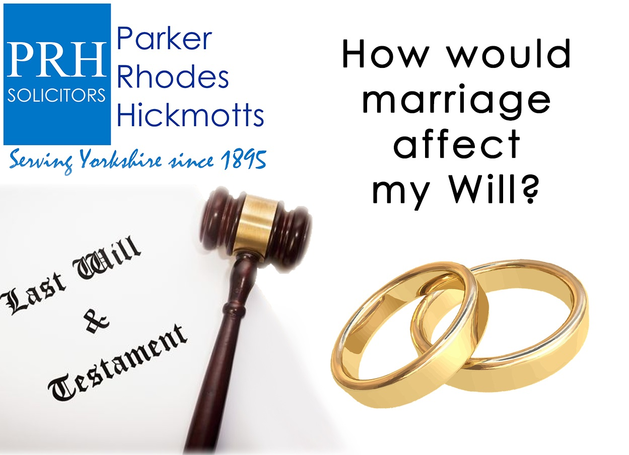 How would marriage affect my will